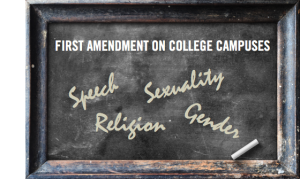 First Amendment on College Campuses: Speech, Religion, Sexuality, Gender @ Knight Conference Center, Newseum | Washington | District of Columbia | United States