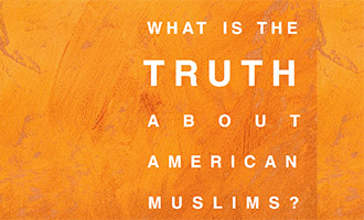 What is the truth about American Muslims