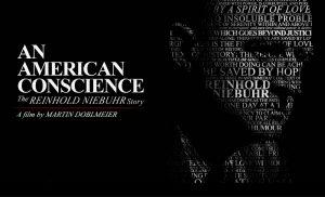 """Documentary Screening: """"An American Conscience: The Reinhold Niebuhr Story"""" @ Newseum, Knight Conference Center (enter on 6th Street) 