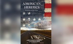 'American Heretics' Film Screening @ Newseum's Knight Conference Center